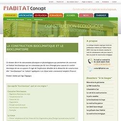 Dossier : le bioclimatisme et la construction bioclimatique à la loupe