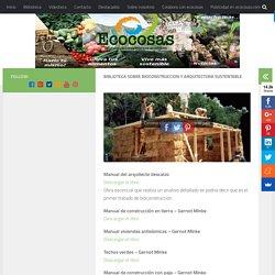 Biblioteca sobre BioConstruccion y arquitectura sustentable – Ecocosas