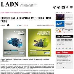 Biocoop bat la campagne avec Fred & Farid Paris