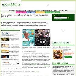 Biocoop lance son blog et un nouveau magazine gratuit