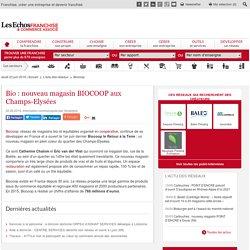 BIOCOOP s'offre les Champs Elysées