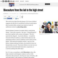 Biocouture from the lab to the high street
