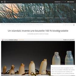 Un islandais invente une bouteille 100 % biodégradable - Hellodemain