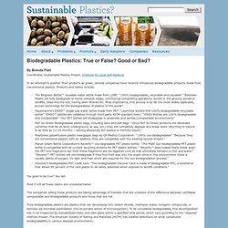 Biodegradable Plastics: True or False? Good or Bad?