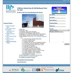 BioDiesel Plant | 5 Million Gallon/Year B-100 BioDiesel Plant For Sale | Buy BioDiesel Plant