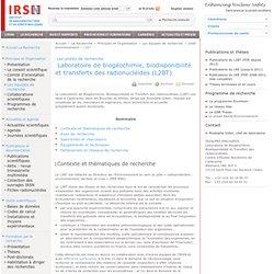 Laboratoire de biogéochimie, biodisponibilité et transferts des radionucléides (L2BT)