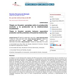 Rev. peru biol. vol.26 no.4 Lima oct./dic 2019 Tilapia in Ecuador: paradox between aquaculture production and the protection of Ecuadorian biodiversity