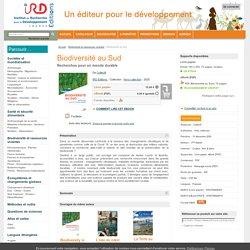 Editions : Biodiversité au Sud - Recherches pour un monde durable - De Collectif (EAN13 : 9782709928519)
