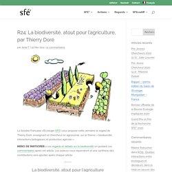 R24: La biodiversité, atout pour l'agriculture, par Thierry Doré - sfecologie.org
