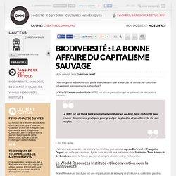 Biodiversité : la bonne affaire du capitalisme sauvage