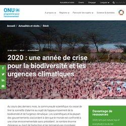 2020 : une année de crise pour la biodiversité et les urgences climatiques