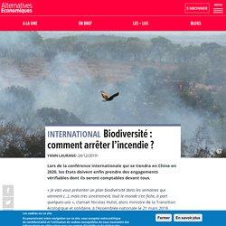 Biodiversité : comment arrêter l'incendie