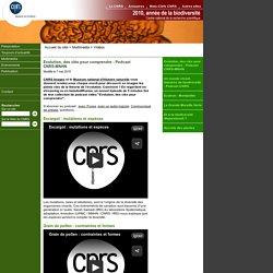Biodiversité 2010 - CNRS - Evolution, des clés pour comprendre - Podcast CNRS-MNHN