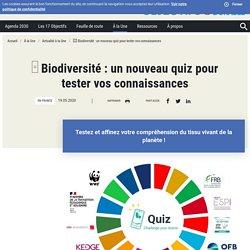 □ Biodiversité : un nouveau quiz pour tester vos connaissances