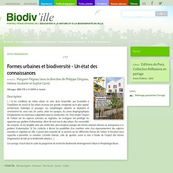 Formes urbaines et biodiversité - Un état des connaissances- Biodiv'ille