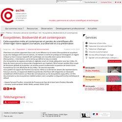 Ecosystèmes. Biodiversité et art contemporain - ocim