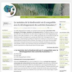 Le maintien de la biodiversité est-il compatible avec le développement des activités humaines ?