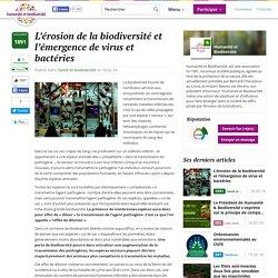 L'érosion de la biodiversité et l'émergence de virus et bactéries