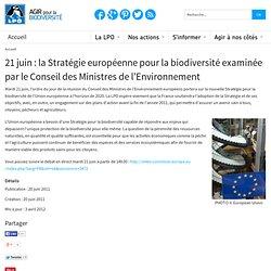 21 juin la Stratégie européenne pour la biodiversité examinée par le Conseil des Ministres de l'Environnement - Actualité