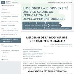 Biodiversité et EDD: L'érosion de la biodiversité : une réalité mesurable ?