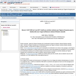 JORF 04/05/17 Décret n° 2017-695 du 3 mai 2017 relatif aux activités réalisées par l'Agence française pour la biodiversité avec l'appui du Muséum national d'histoire naturelle