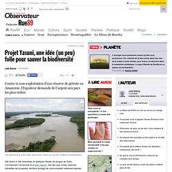 Projet Yasuni, une idée (un peu) folle pour sauver la biodiversité