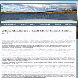 Association Crie de pourvoirie et de tourism : Le Réseau d'observation de la biodiversité du Nord-du-Québec est officiellement lancé ! -