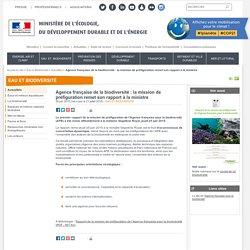 MEDDE 26/06/15 Agence française de la biodiversité : la mission de préfiguration remet son rapport à la ministre