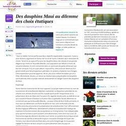 Des dauphins Maui au dilemme des choix étatiques