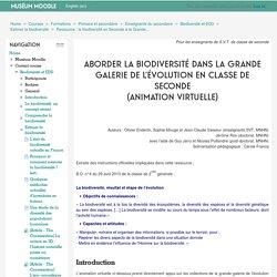 Biodiversité et EDD: Ressource : la biodiversité en Seconde à la Grande Galerie de l'évolution (animation FLASH)