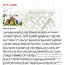 La ville-nature - Ville et biodiversité- CNRS sagascience - Tous les textes du site