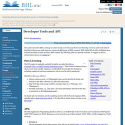 Biodiversity Heritage Library - Developer Tools and API