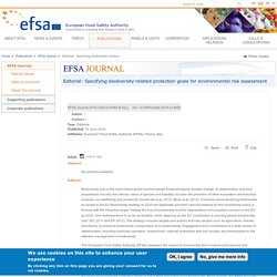 EFSA 10/06/14 Editorial: Specifying biodiversity-related protection goals for environmental risk assessment
