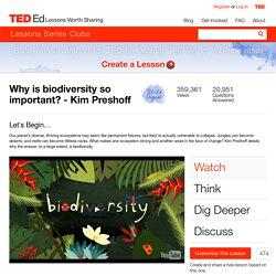 Why is biodiversity so important? - Kim Preshoff