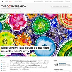 Biodiversity loss could be making us sick – here's why