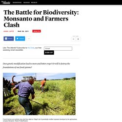 The Battle for Biodiversity: Monsanto and Farmers Clash - Anna Lappé - Life