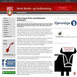 Klarer seg på 13 kyr og biodynamisk produksjon - Norsk Bonde- og Småbrukarlag