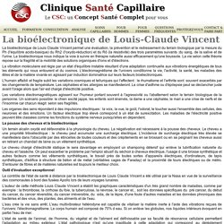 La bioélectronique de Louis Claude Vincent