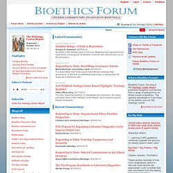 Bioethics Forum - The Blog of the Hastings Center Report