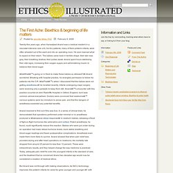 The First Ache: Bioethics & beginning of life matters