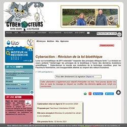 Révision de la loi bioéthique cyberaction