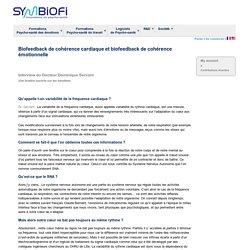 Biofeedback de cohérence cardiaque et biofeedback de cohérence émotionnelle