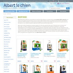 BIOFOOD : Albert le chien