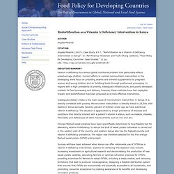 FOOD POLICY FOR DEVELOPING COUNTRIES - 2007 - Biofortification as a Vitamin A Deficiency Intervention in Kenya