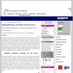 J. Nutr. April 1, 2006 Biofortification of Staple Food Crops