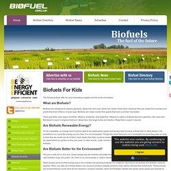 #1 Biofuels - Biofuels for Kids