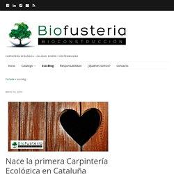 eco-blog - biofusteria - bioconstrucción