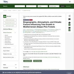 FORESTS 06/07/20 Biogeographic, Atmospheric, and Climatic Factors Influencing Tree Growth in Mediterranean Aleppo Pine Forests