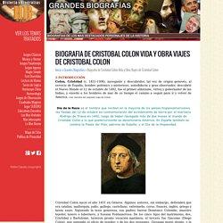 Biografia de Cristobal Colon Vida y Obra Viajes de Cristobal Colon