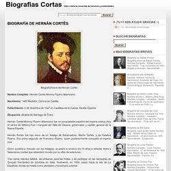 Biografía de Hernán Cortés ~ Biografias Cortas